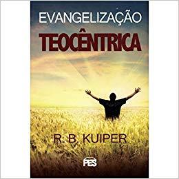 Evangelização Teocêntrica