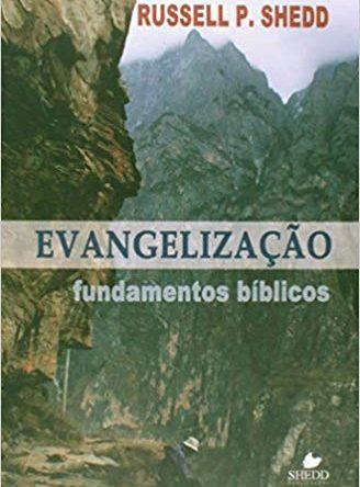 Evangelização – Fundamentos Bíblicos
